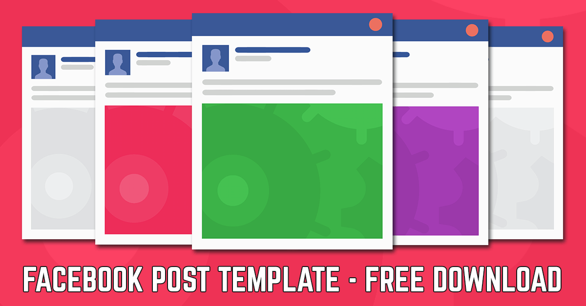 Facebook Post Template 2016 | Your Free Download
